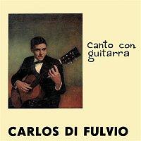 Carlos Di Fulvio – Canto Con Guitarra