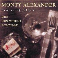 Monty Alexander – Echoes Of Jilly's