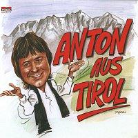 Anton aus Tirol – Anton aus Tirol