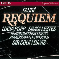 Lucia Popp, Simon Estes, Rundfunkchor Leipzig, Staatskapelle Dresden – Fauré: Requiem