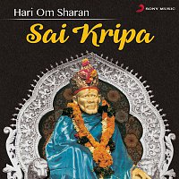 Hari Om Sharan – Sai Kripa