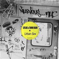 Lifelike & Tommi Bravo – Urban Sex