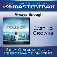 Casting Crowns – Always Enough