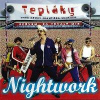 Nightwork – Tepláky aneb Kroky Františka Soukupa