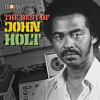 John Holt – The Best of John Holt