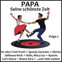 Různí interpreti – Papa - Seine schonste Zeit Folge 1