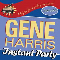 Gene Harris – Instant Party