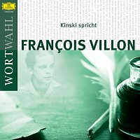 Klaus Kinski – Kinski spricht Francois Villon (WortWahl)