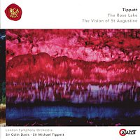 London Symphony Orchestra, Sir Michael Tippett, Sir Colin Davis – Tippett: The Rose Lake & The Vision Of St. Augustine