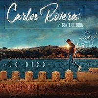 Carlos Rivera, Gente De Zona – Lo Digo