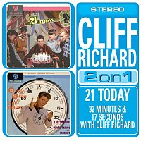 Cliff Richard & The Shadows – 21 Today/32 Minutes And 17 Seconds With Cliff Richard