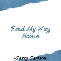 Find My Way Home