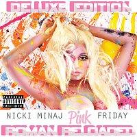 Nicki Minaj – Pink Friday ... Roman Reloaded [Deluxe]