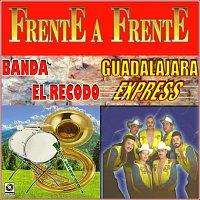 Banda El Recodo, Banda Guadalajara Express – Frente A Frente