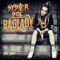 Syster Sol – Baglady
