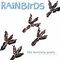 Rainbirds – The Mercury Years - The Best Of 87-94