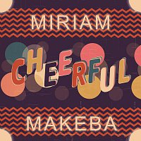 Miriam Makeba – Cheerful