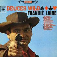 Frankie Laine – Deuces Wild