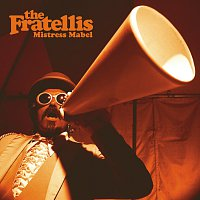 The Fratellis – Mistress Mabel [International E-Single]