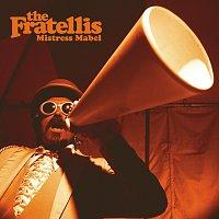 The Fratellis – Mistress Mabel [International E-Single]