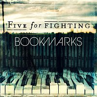 Five For Fighting – Bookmarks