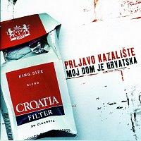 Prljavo Kazaliste – Moj dom je Hrvatska