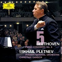 Mikhail Pletnev, Russian National Orchestra, Christian Gansch – Beethoven: Piano Concerto No.5