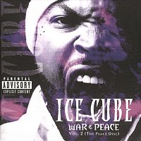 Ice Cube – War & Peace Vol. 2 (The Peace Disc)
