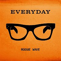 Rogue Wave – Everyday