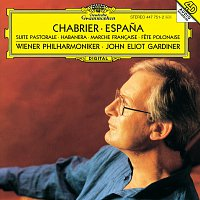 Wiener Philharmoniker, John Eliot Gardiner – Chabrier: Espana; Suite pastorale