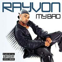Rayvon – My Bad