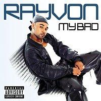 Rayvon – My Bad