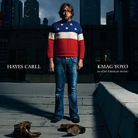 Hayes Carll – KMAG YOYO (& Other American Stories)