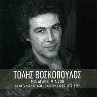 Tolis Voskopoulos – Mia Agapi, Mia Zoi