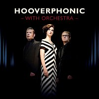 Hooverphonic – With Orchestra