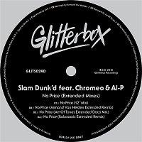Slam Dunk'd, Al-P, Chromeo – No Price (feat. Chromeo & Al-P) [Extended Mixes]