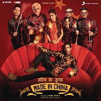 Sachin-Jigar – Made in China (Original Motion Picture Soundtrack)
