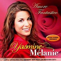 Yasmine-Mélanie – Amore Fantastico