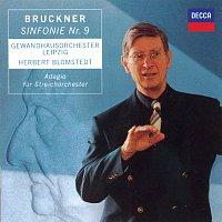 Gewandhausorchester Leipzig, Herbert Blomstedt – Bruckner: Symphony No.9 / Adagio from String Quintet in F