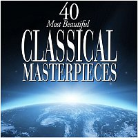 Various Artists.. – 40 Most Beautiful Classical Masterpieces