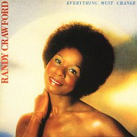 Randy Crawford – Everything Must Change