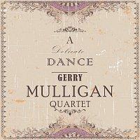 Gerry Mulligan Quartet – A Delicate Dance