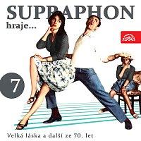 Různí interpreti – Supraphon hraje ...Velká láska a další ze 70. let (7)