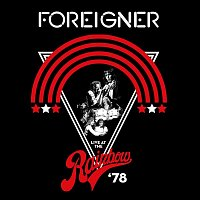 Foreigner – Live At The Rainbow '78