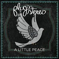Plug In Stereo – A Little Peace