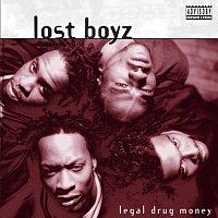 Lost Boyz – Legal Drug Money