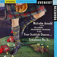 London Philharmonic Orchestra & Malcolm Arnold – Arnold: 4 Scottish Dances & Symphony No. 3 (Transferred from the Original Everest Records Master Tapes)