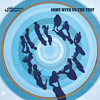 The Chemical Brothers – Come With Us / The Test