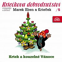 Marek Eben, Anička Slováčková – Miler: Krtečkova dobrodružství 5 (Krtek a kouzelné Vánoce)