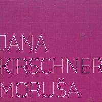 Jana Kirschner – Moruša